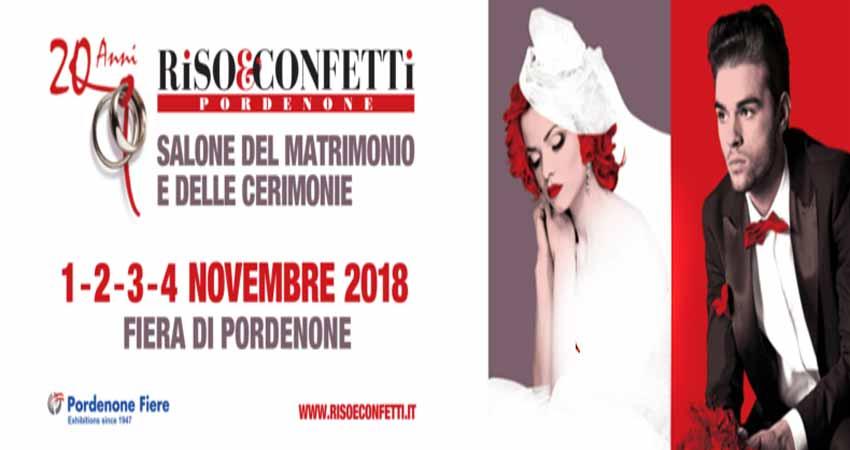 نمایشگاه محصولات و خدمات عروسی و خانه جدید RISO & CONFEFFI – PORDEONE 2018 ایتالیا