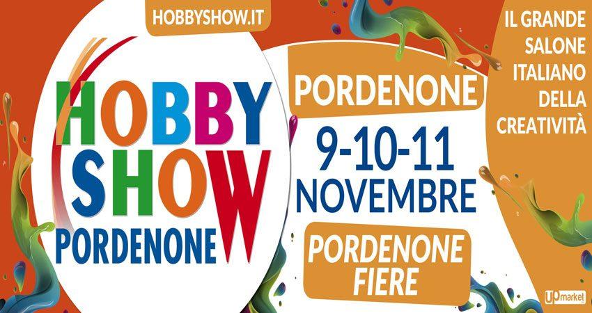 نمایشگاه سرگرمی و سرگرمی خلاقانه HOBBY SHOW - PORDEONE 2018 ایتالیا