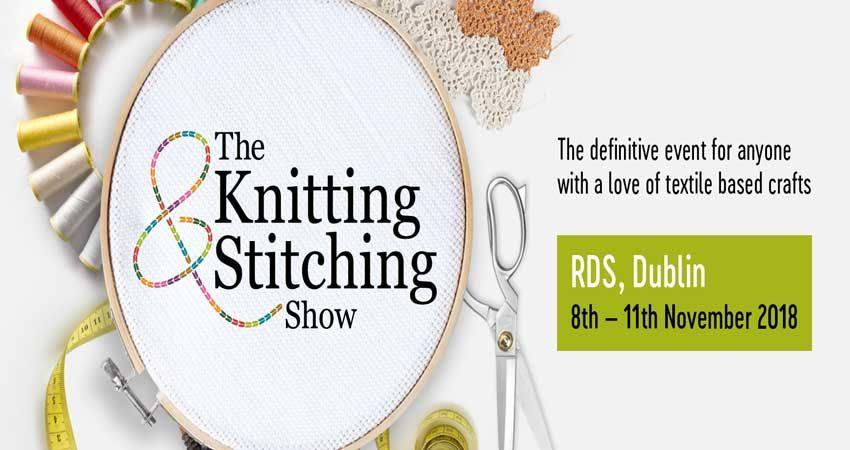 نمایشگاه پارچه ومنسوجات THE KNITTING & STITCHING SHOW - DUBLIN 2018 ایرلند