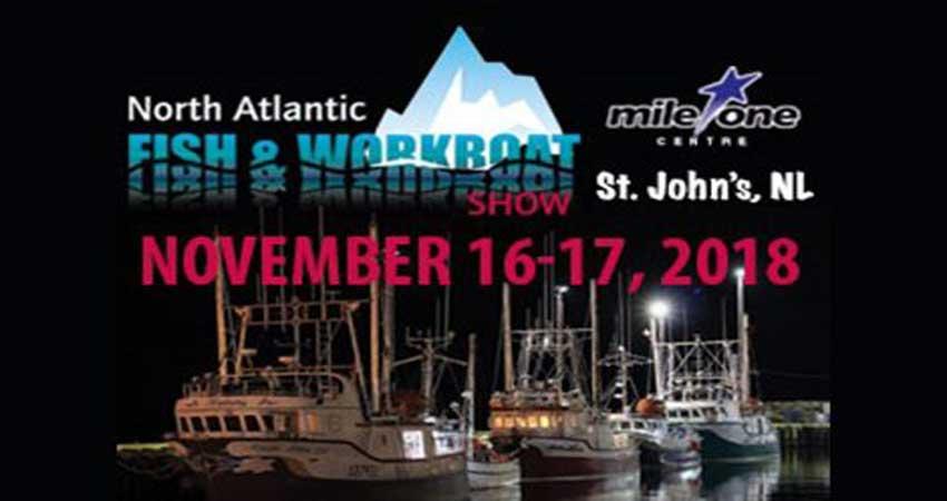 نمایشگاه صنعت ماهیگیری و قایق سازی FISH CANADA / WORKBOAT CANADA 2018 کانادا