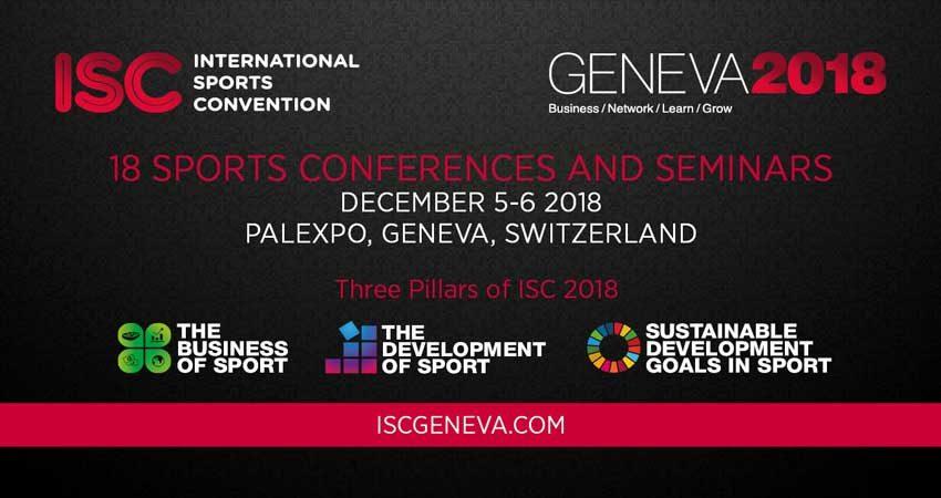 نمایشگاه و کنفرانس جهانی ورزش INTERNATIONAL SPORTS CONVENTION (ISC) 2018 سوئیس