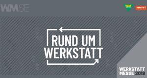 نمایشگاه قطعات خودرو WM WERKSTATTMESSE – DORTMUND 2019 آلمان