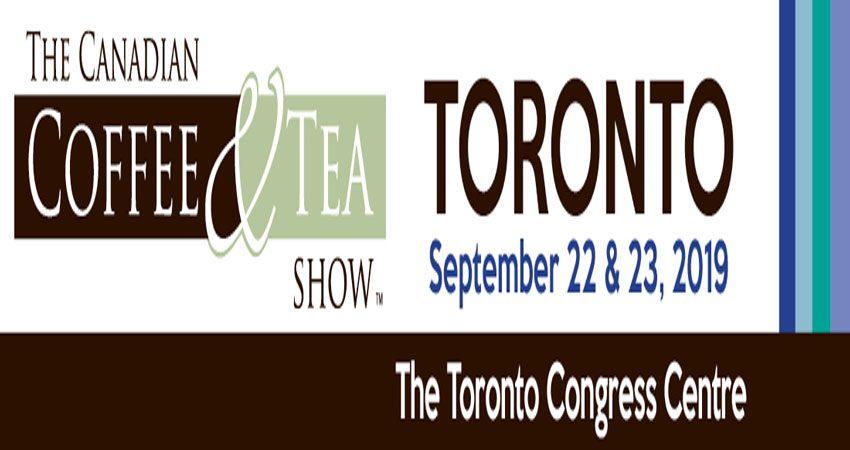 نمایشگاه قهوه و چای THE CANADIAN COFFEE & TEA SHOW 2019 کانادا