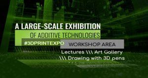 نمایشگاه چاپگرهای سه بعدی ۳D PRINT EXPO RUSSIA 2019 روسیه