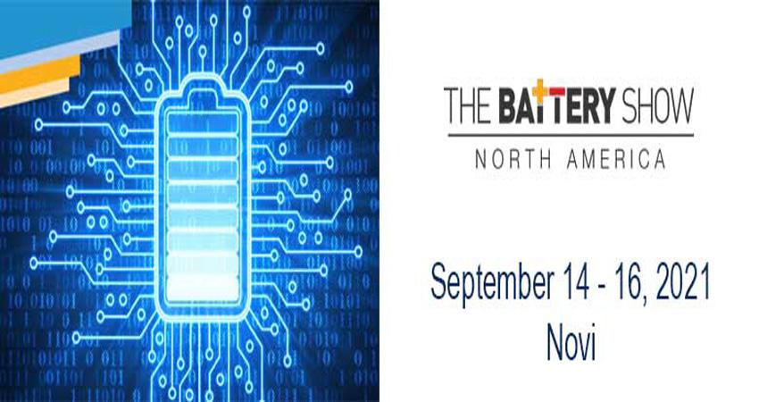 نمایشگاه باتری THE BATTERY SHOW - NORTH AMERICA 2021 آمریکا