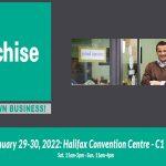 نمایشگاه فرصت های تجاری THE FRANCHISE EXPO – HALIFAX 2022 کانادا